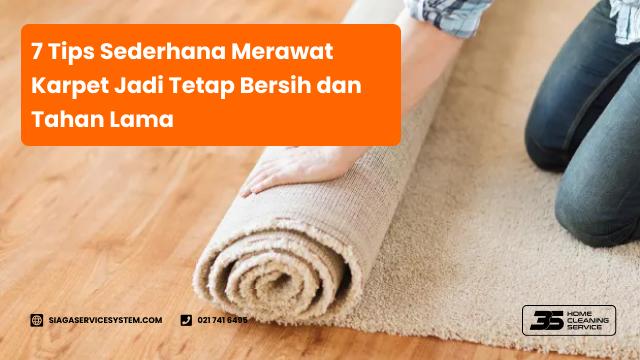 7 tips sederhana merawat karpet jadi tetap bersih dan tahan lama