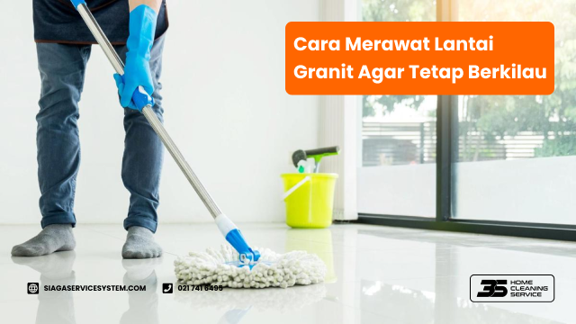 cara merawat lantai granit agar tetap berkilau